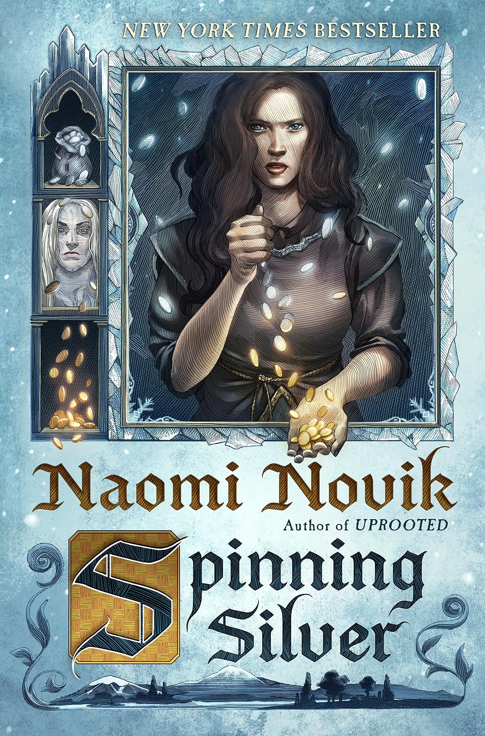 Spinning Silver: A Novel by  Naomi Novik