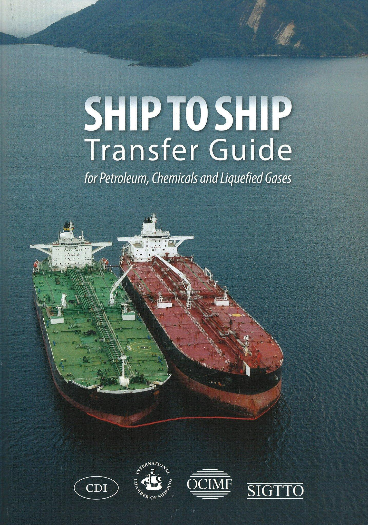 Ship to Ship Transfer Guide for Petroleum, Chemicals and Liquefied Gases Book - Witherby