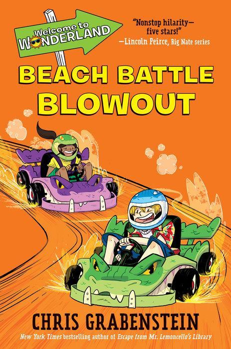 Welcome to Wonderland #4: Beach Battle Blowout by Chris Grabenstein