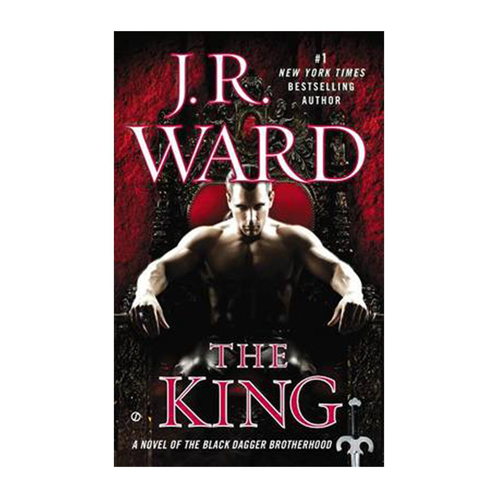 The King: A Novel Of The Black Dagger Brotherhood (Paperback)