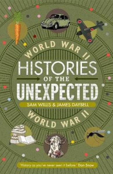 Histories of the Unexpected: World War II HC (9781786497758)