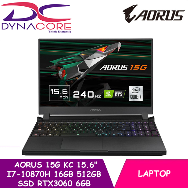 【DELIVERY IN 24 HOURS】 DYNACORE - Gigabyte AORUS 15G KC 15.6 RTX 3060 Gaming Laptop i7-10870H   16GB DDR4   512GB NVMe SSD   NVIDIA RTX 3060 GDDR66GB   Win10 Home   15.6 FHD 240Hz IPS-Level   2YEARS WARRANTY BY GIGABYTE