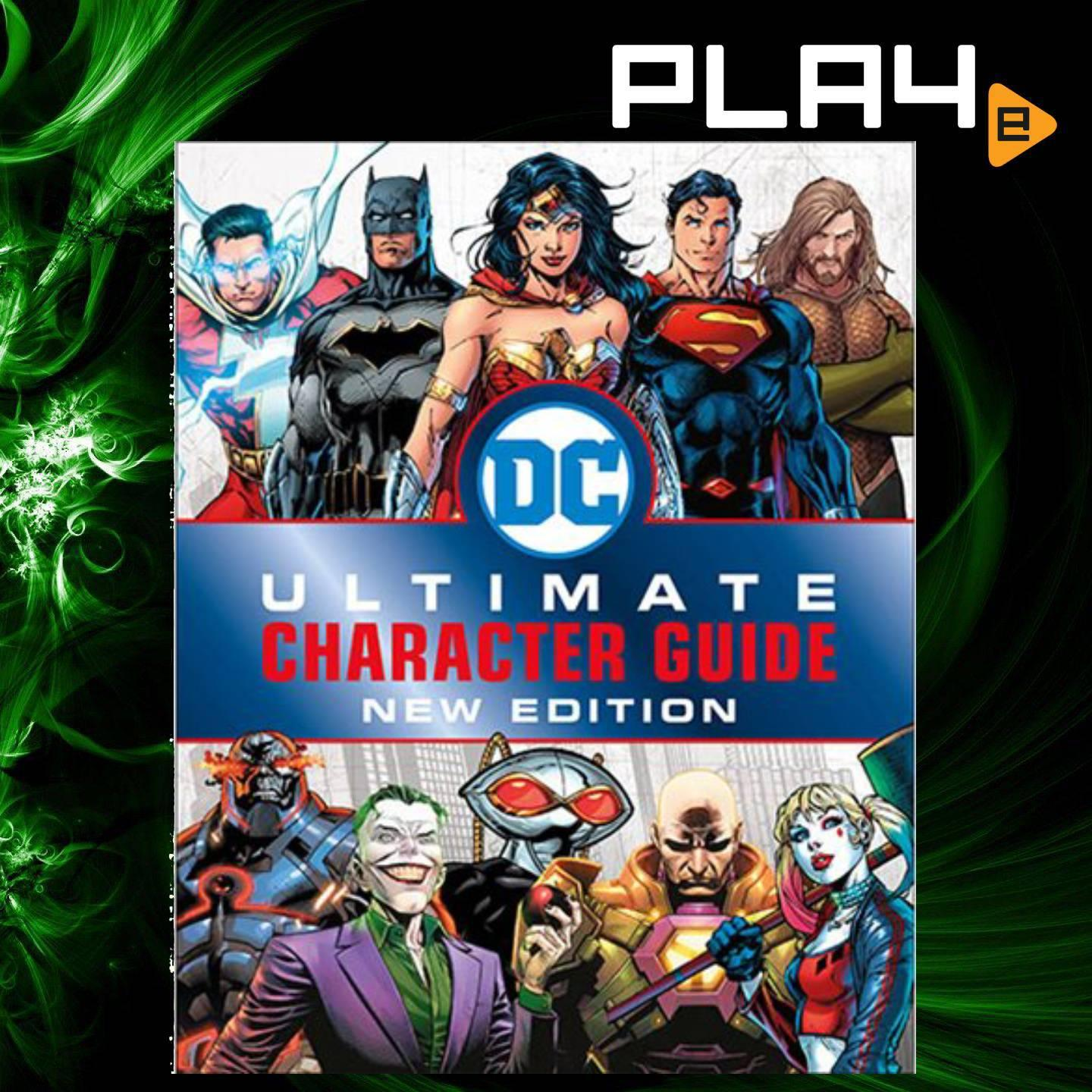 DC Comics Ultimate Character Guide New Ed book