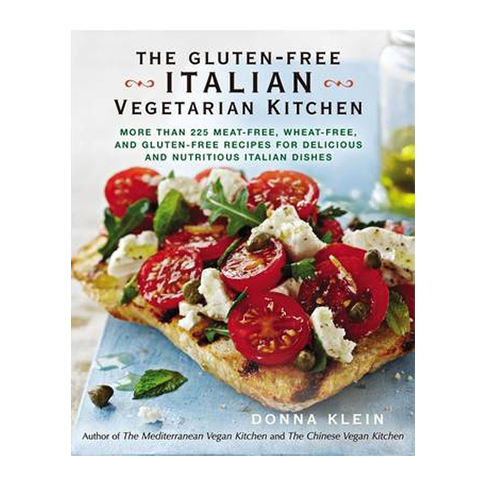 The Gluten-Free Italian Vegetarian Kitchen: More Than 225 Meat-Free And Wheat-Free And And Gluten-Free Recipes For Delicious And Nutricious Italian Dishes (Paperback)