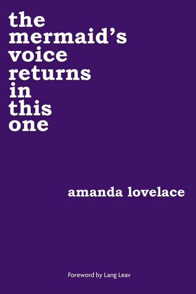 The Mermaids Voice Returns in This One by Amanda Lovelace