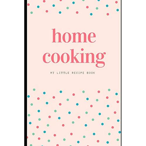 Home Cooking - Paperback