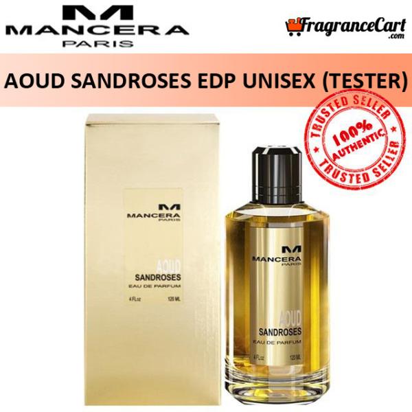 Buy Mancera Aoud Sandroses EDP for Unisex Men Women (120ml Tester) Eau de Parfum [Brand New 100% Authentic Perfume/Fragrance] Singapore