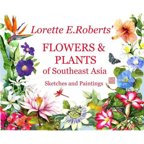 Flowers and other things from around Southeast Asia