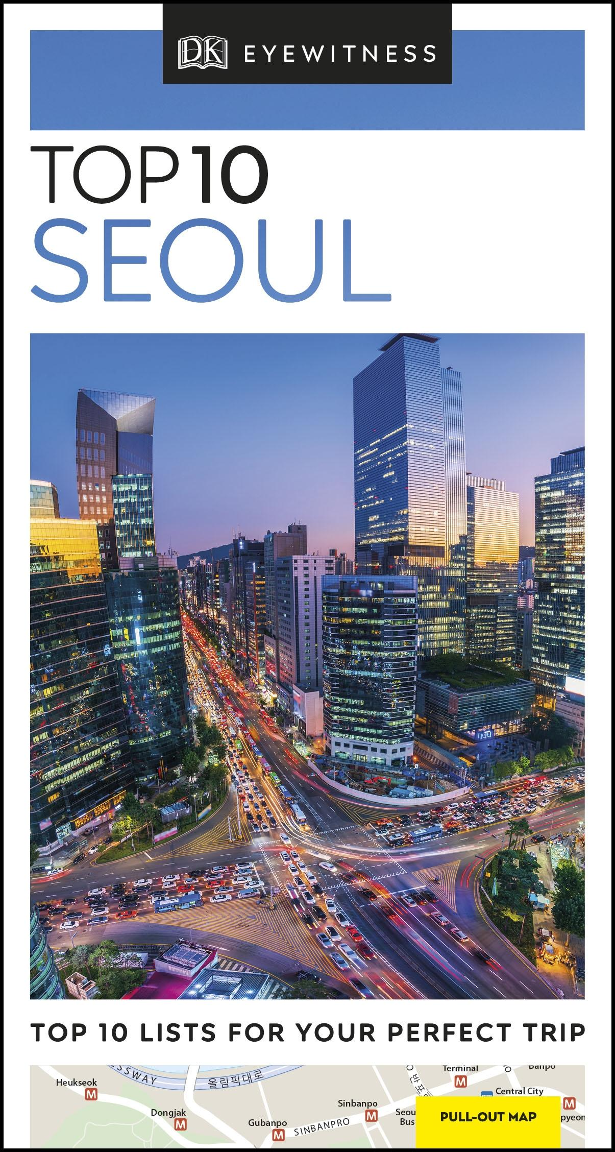 Top 10 Seoul (DK Eyewitness Travel Guide) by Unknown Author