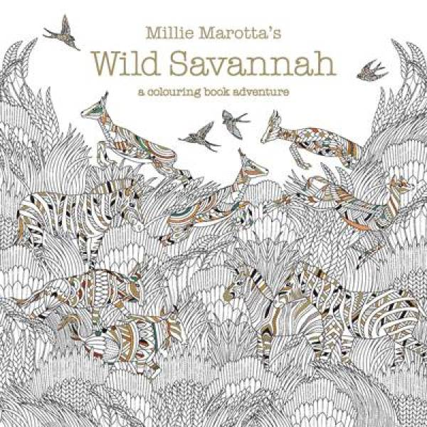 Millie Marotta's Wild Savannah: a colouring book adventure PB (9781849943284)