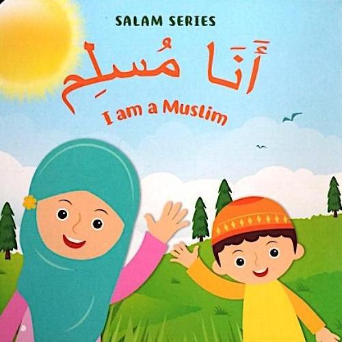 Ana Muslim (I am a Muslim)