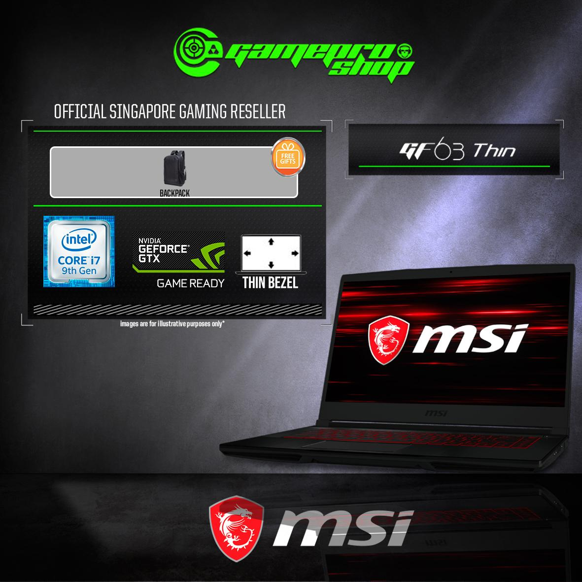 9th Gen MSI GF63 GTX1650 THIN 9SC - 259SG (i7-9750H / 8GB / 512GB / WIN 10) 15.6 FHD GAMING LAPTOP *GSS PROMO*