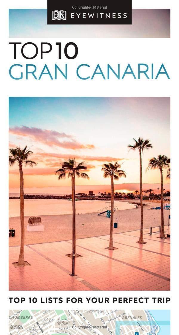 Top 10 Gran Canaria (DK Eyewitness Travel Guide) by DK
