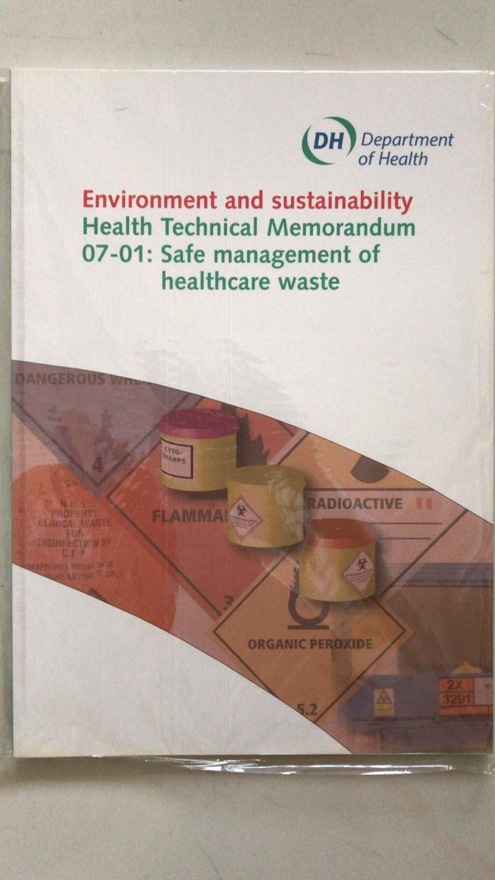 Environment and Sustainability Health Technical Memorandum 07-01: Safe Management of Healthcare Waste