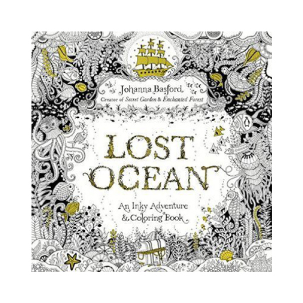 Lost Ocean : An Inky Adventure and Coloring Book for Adults