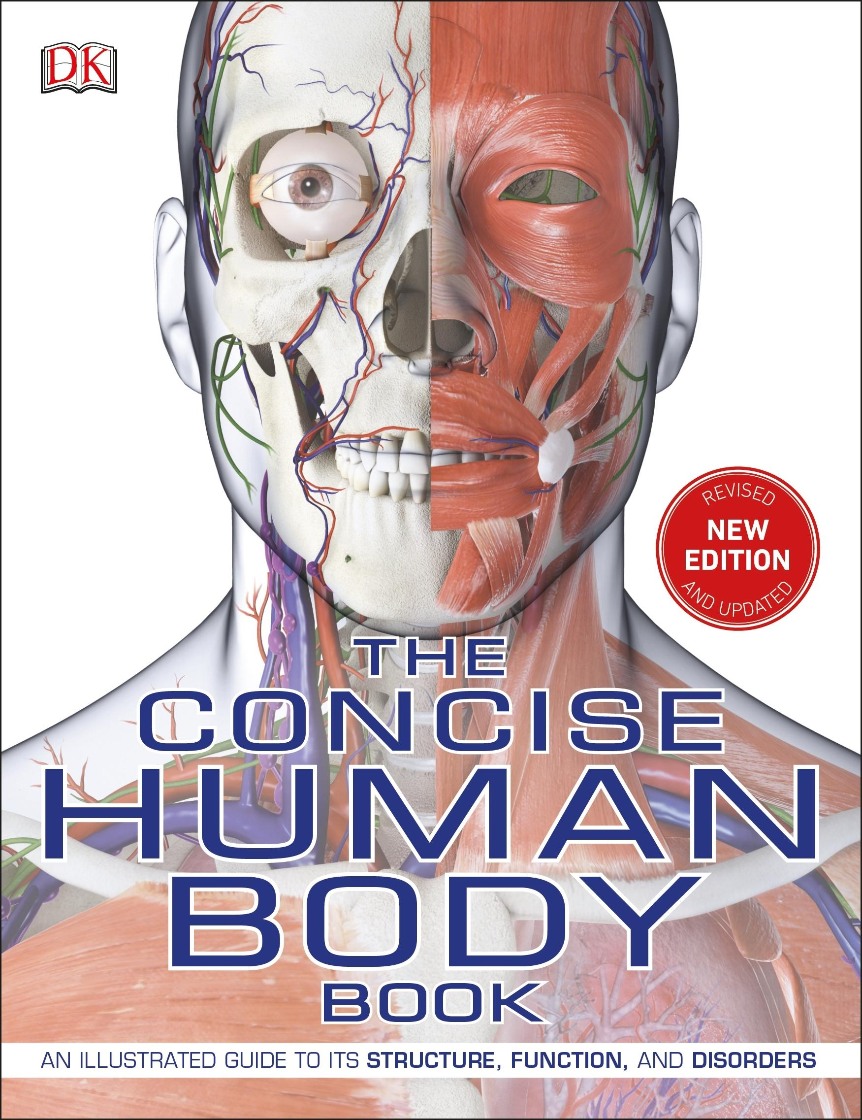 The Concise Human Body Book: An illustrated guide to its structure, function and disorders by Kinder Dorling
