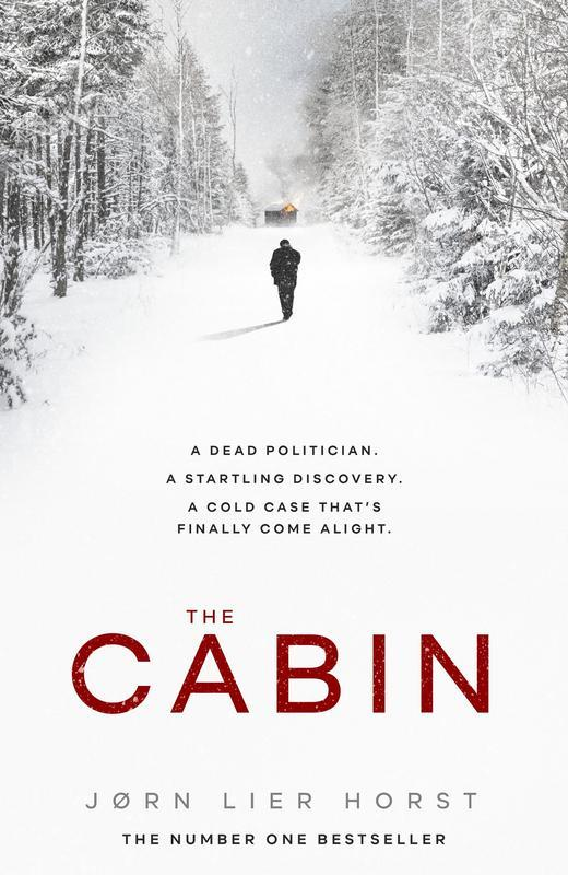The Cabin (The Cold Case Quartet) by Jorn Lier Horst