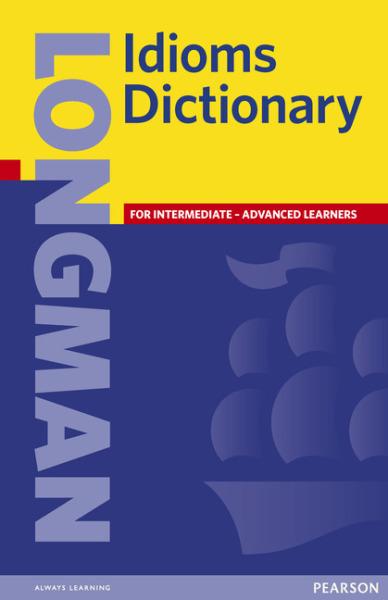Pearson Longman Idioms Dictionary (Paperback)