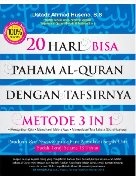 20 Hari Bisa Paham Al Qur'an Dengan Tafsirnya Metode 3 IN 1