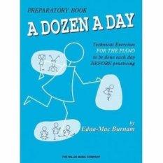 A Dozen A Day Preparatory Book by Edna-Mae Burnam - Edna Mae Burnam - The Willis Music Company