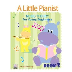 A Little Pianist Music Theory For Young Beginners Book 3 - Piano Book - Music Book - Absolute Piano - The Music Works Store MB1