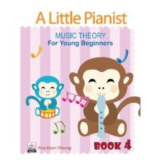 A Little Pianist Music Theory For Young Beginners Book 4 - Piano Book - Music Book - Absolute Piano - The Music Works Store MB1