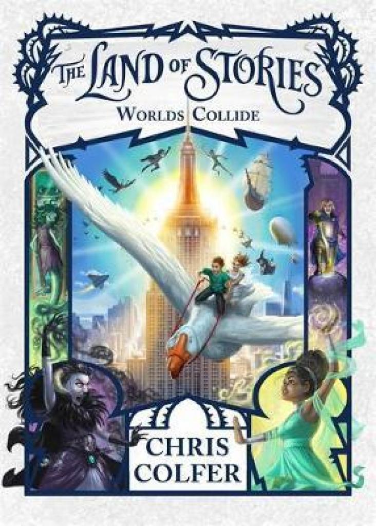 The Land of Stories: Worlds Collide: Book 6 (Author: Chris Colfer, ISBN: 9781510201361)