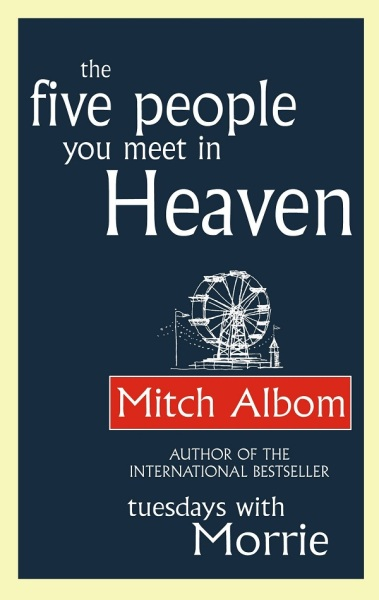 The Five People You Meet In Heaven / English Fiction Books / (9780751536140)