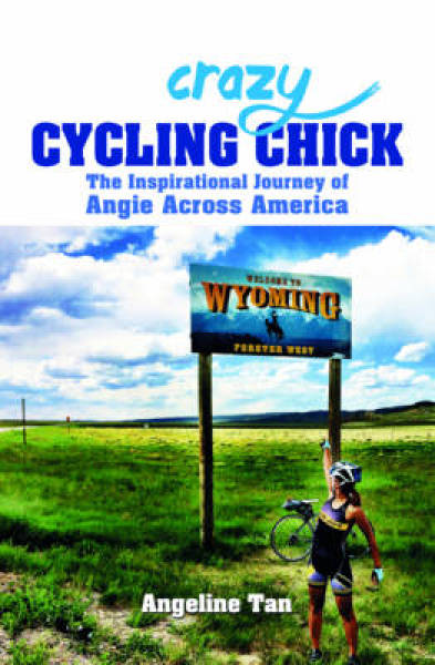 Crazy Cycling Chick: The Inspirational Journey of Angie Across America PB (9789814771146)