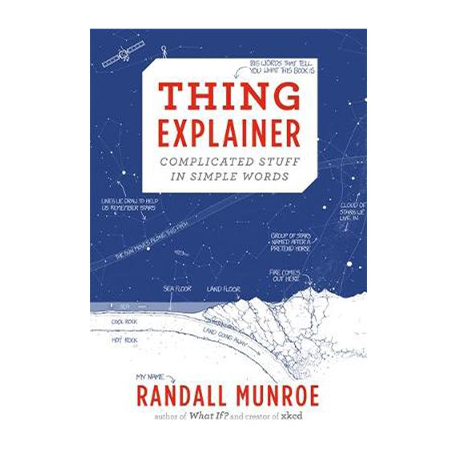 Thing Explainer: Complicated Stuff In Simple Words (hardcover) By Redmart.