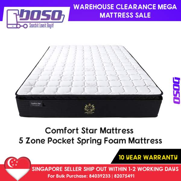 Warehouse Clearance Mattress Sale - Comfort Star Mattress – 5 Zone Pocket Spring Foam Mattress (KS-S$659 / QS-S$548 / SS-S$416) 10 Year Warranty