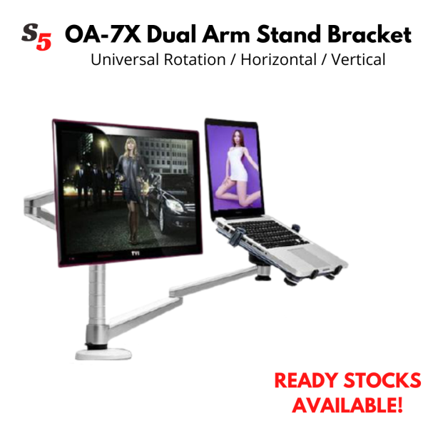 OA-7X Dual Arm Monitor Laptop Stand Bracket Desktop Mount 2-in-1 Adjustable for 17inch - 32inch (SG In-Stock)