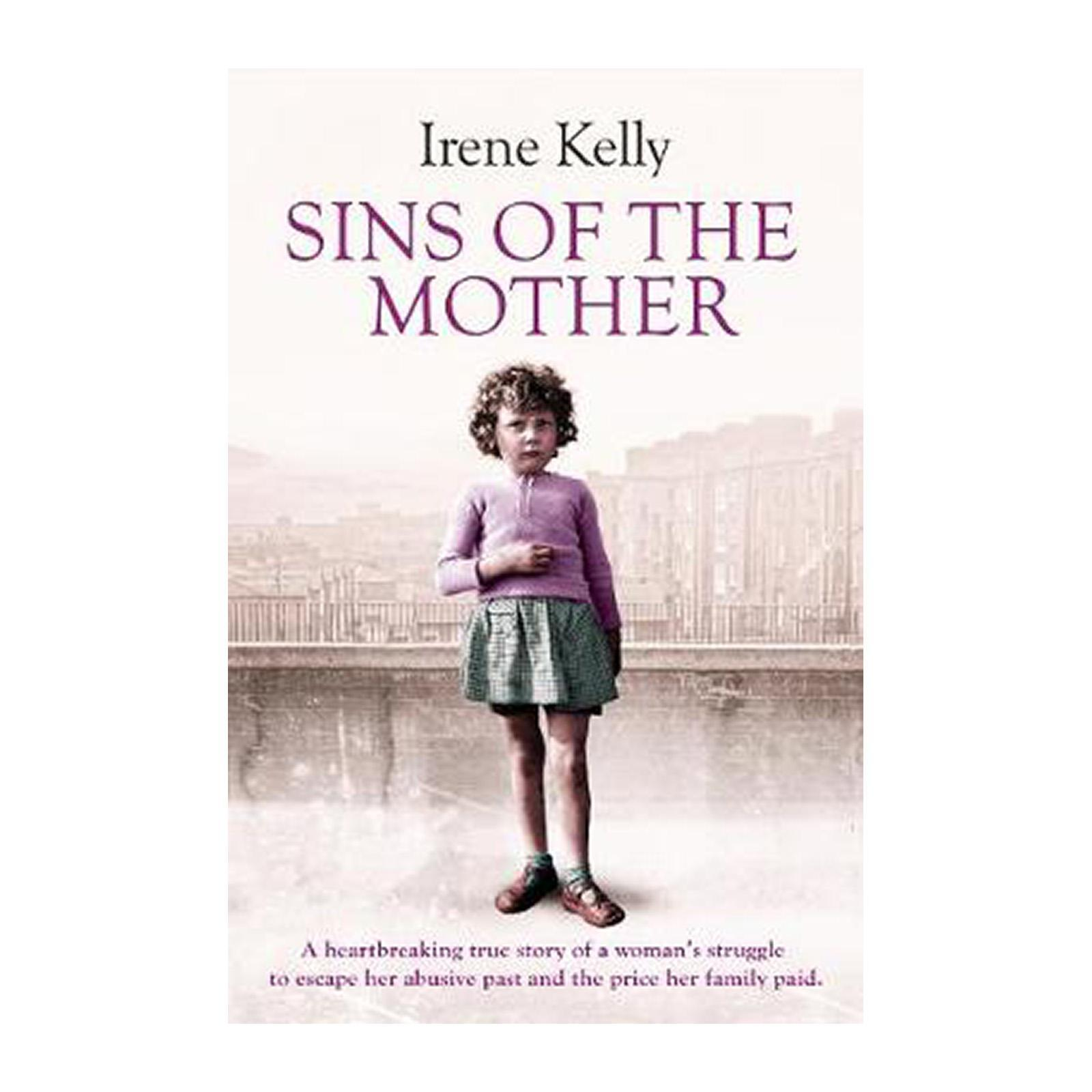 Sins Of The Mother: A Heartbreaking True Story Of A Womans Struggle To Escape Her Past And The Price Her Family Paid (Paperback)