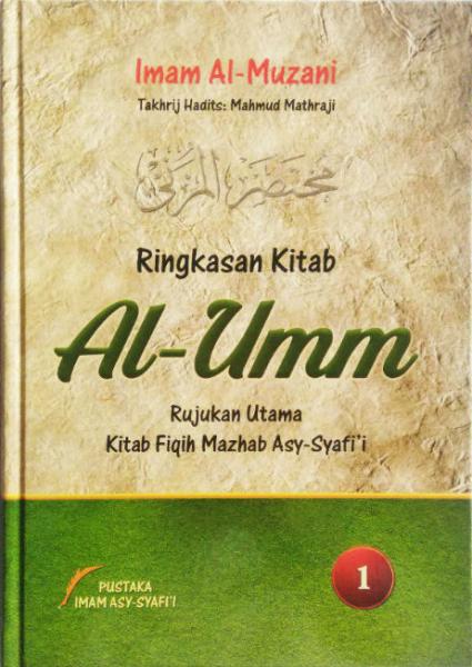 Buku Ringkasan Kitab Al-Umm Rujukan Utama Fiqih Mazhab Syafi'i 1 Set