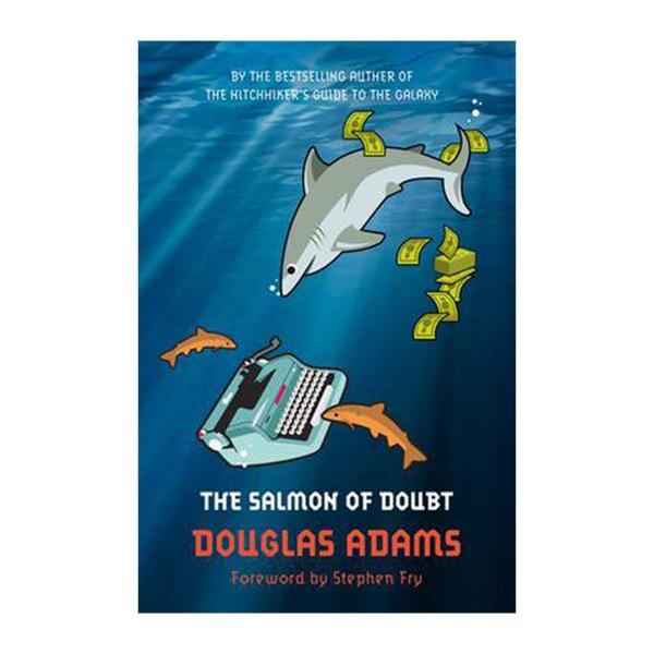 The Salmon Of Doubt: Hitchhiking The Galaxy One Last Time (Paperback)
