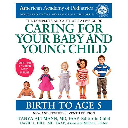 Caring for Your Baby and Young Child, 7th Edition: Birth to Age 5 - Paperback