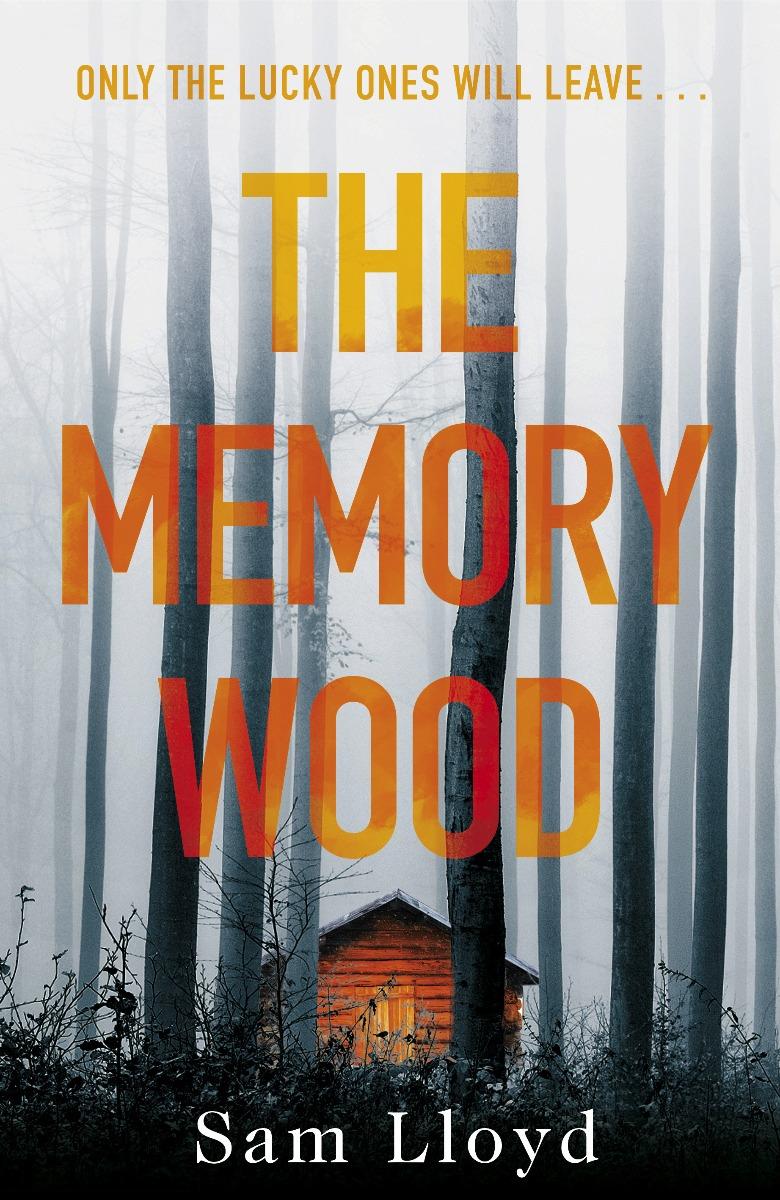 The Memory Wood by Sam Lloyd