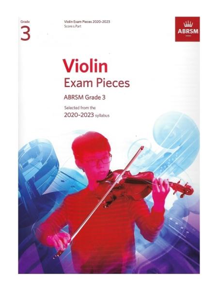 ABRSM Grade 3 Violin Exam Pieces 2020 - 2023 (Score and Part)