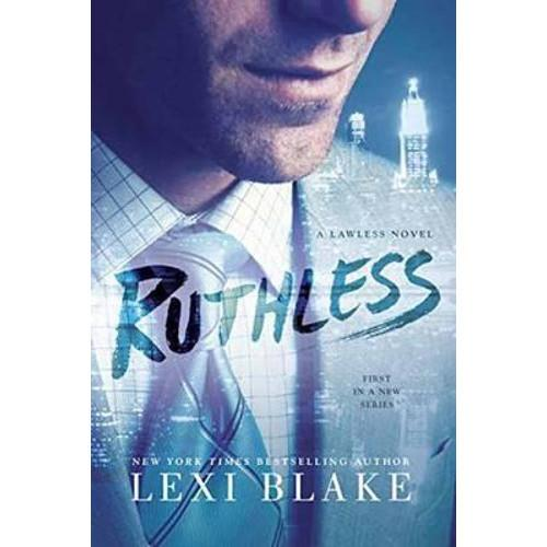 Ruthless : A Lawless Novel