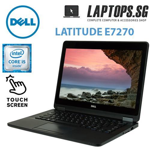 A GRADE DELL LATITUDE E 7270 LAPTOP / INTERE CORE I5 -6TH GEN / 8GB RAM / 256GB SSD / 12.5 INCH FHD TOUCH SCREEN / WIN 10 PRO / 1 YEAR LAPTOPS.SG WARRANTY