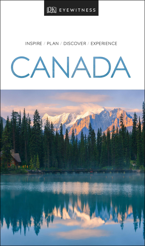 DK Eyewitness Travel Guide Canada by DK