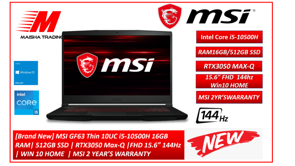 "[Brand New, Same Day Delivery] MSI GF63 Thin 10UC i5-10500H 16GB RAM| 512GB SSD | RTX3050 Max-Q |FHD 15.6"" 144Hz | WIN 10 HOME  | MSI 2 YEAR'S WARRANTY"