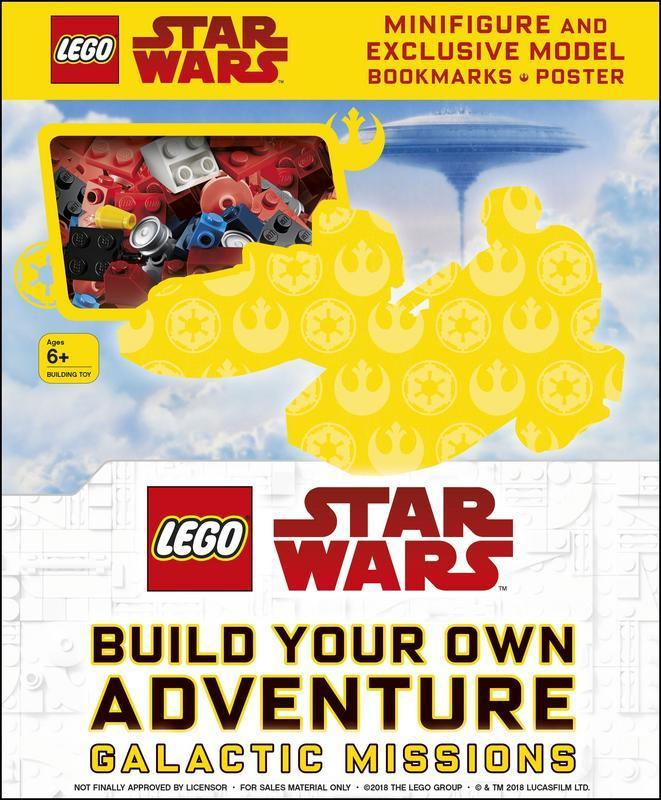 LEGO Star Wars Build Your Own Adventure Galactic Missions: With LEGO Star Wars Minifigure and Exclusive Model (LEGO Build Your Own Adventure) by DK