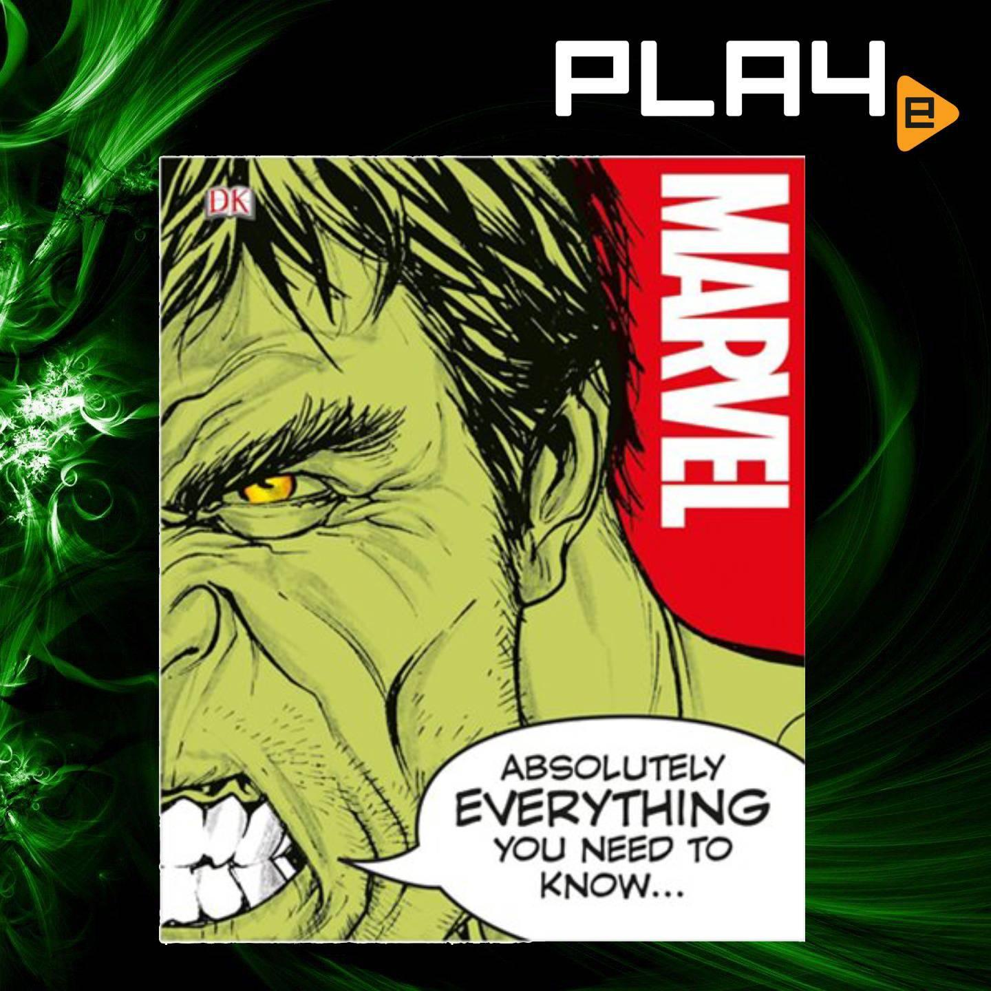 Marvel Absolutely Everything You Need to Know book