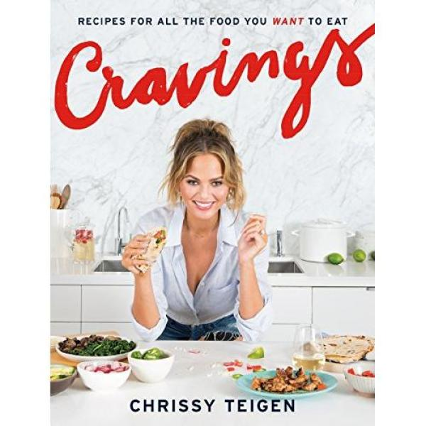 Chrissy Teigen Cravings: Recipes for All the Food You Want to Eat: A Cookbook - Hardcover