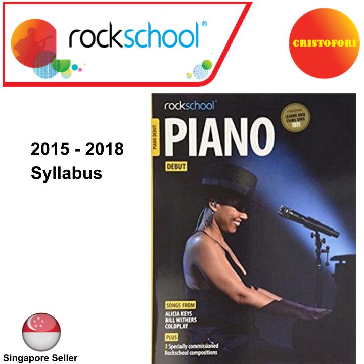 ROCKSCHOOL Piano - DEBUT (2015 - 2018 Syllabus Book)