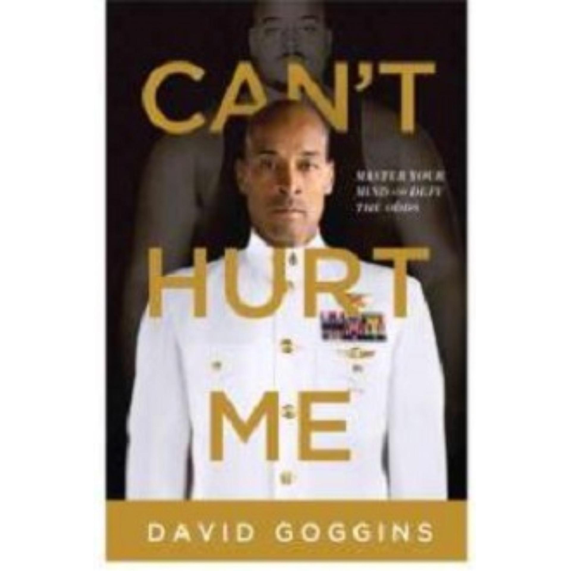 Cant Hurt Me: Master Your Mind and Defy the Odds Book by David Goggins ebook