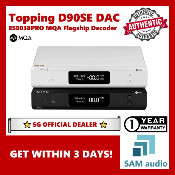 [SG] TOPPING D90SE, ES9038PRO DAC Full Balanced, LDAC Bluetooth, With MQA Singapore