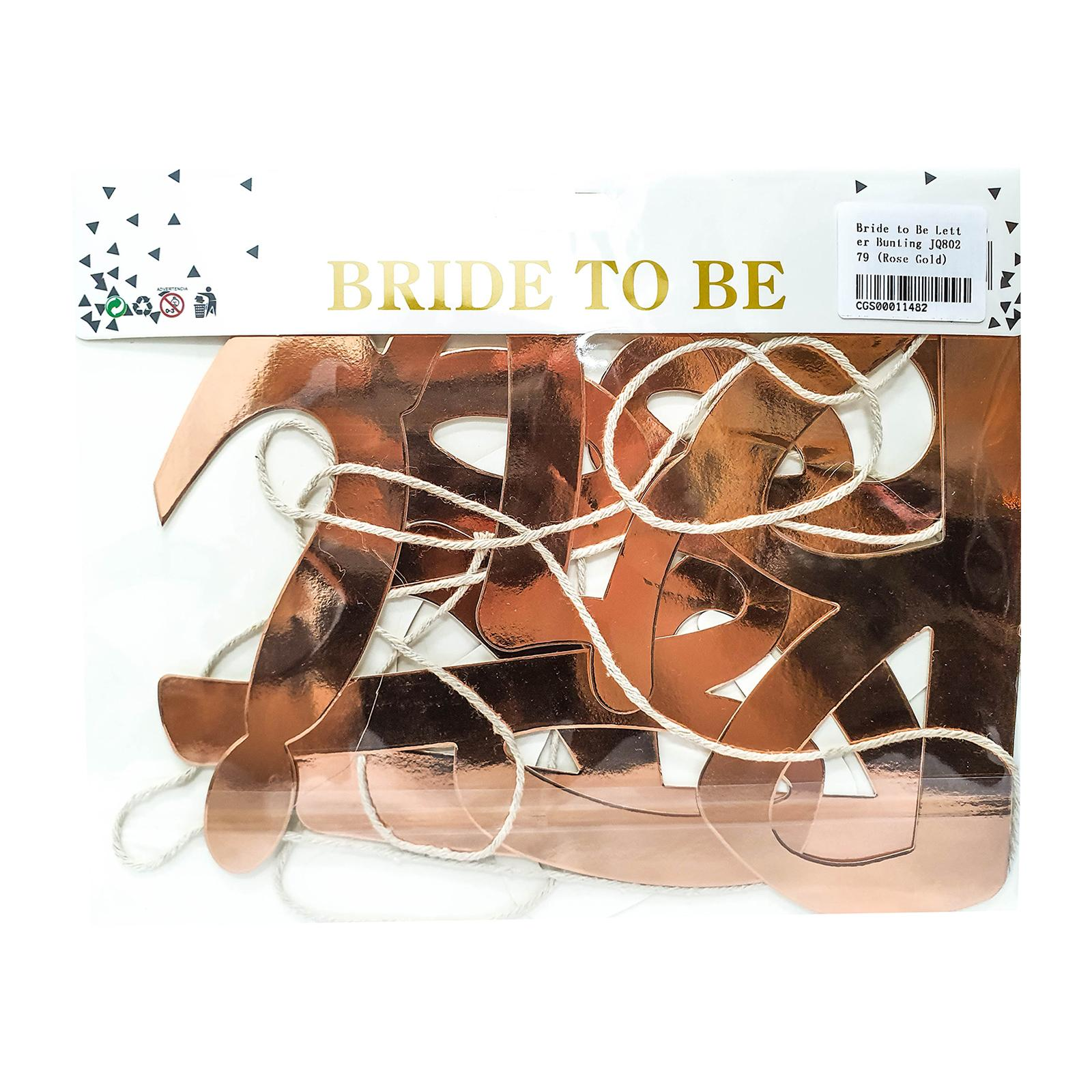 CGS Bride to Be Letter Bunting JQ80279 (Rose Gold)