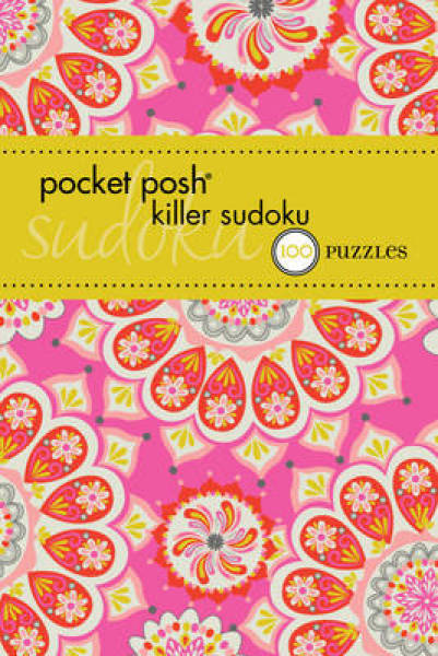 Pocket Posh Killer Sudoku 2: 100 Puzzles PAPERBACK (9781449433758)